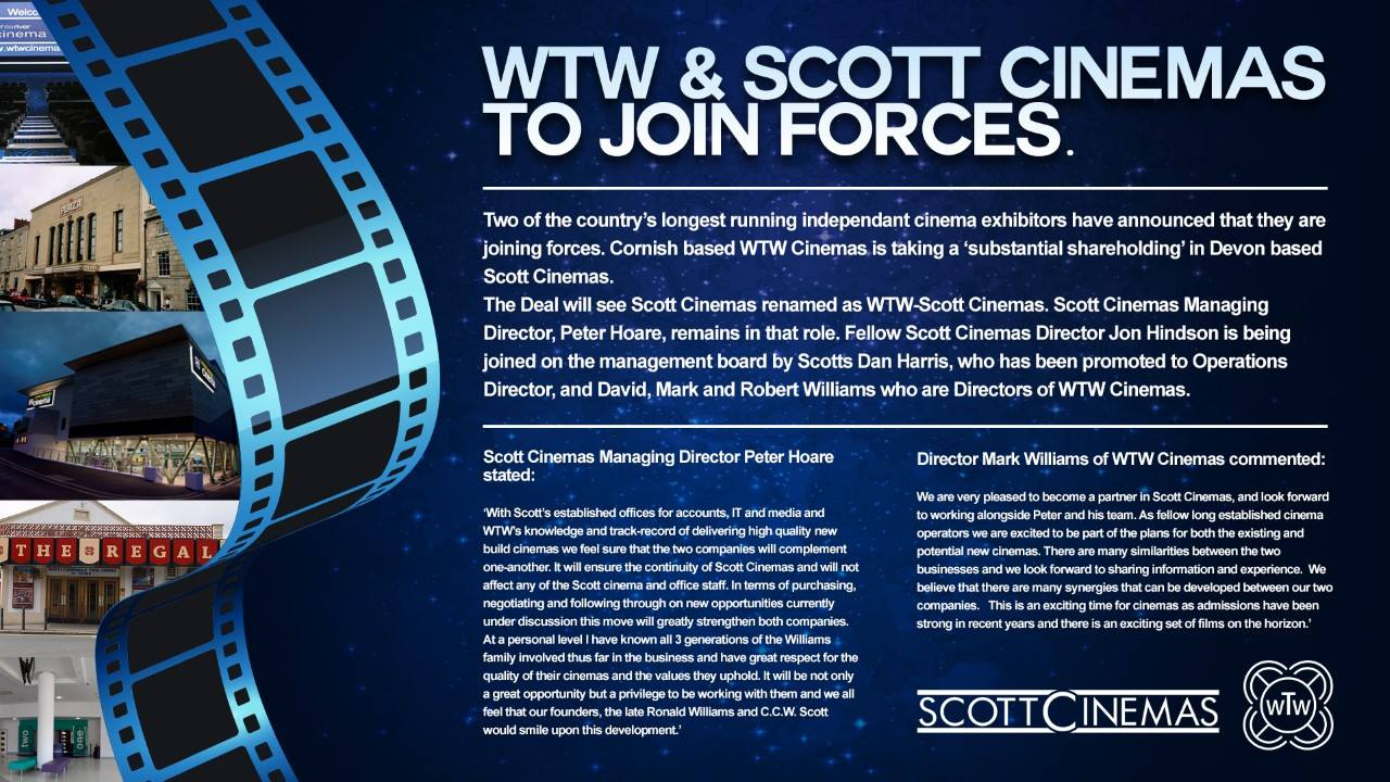 "WTW Cinemas takes a ""substantial shareholding"" in Devon-based Scott Cinemas, renaming it WTW-Scott Cinemas."